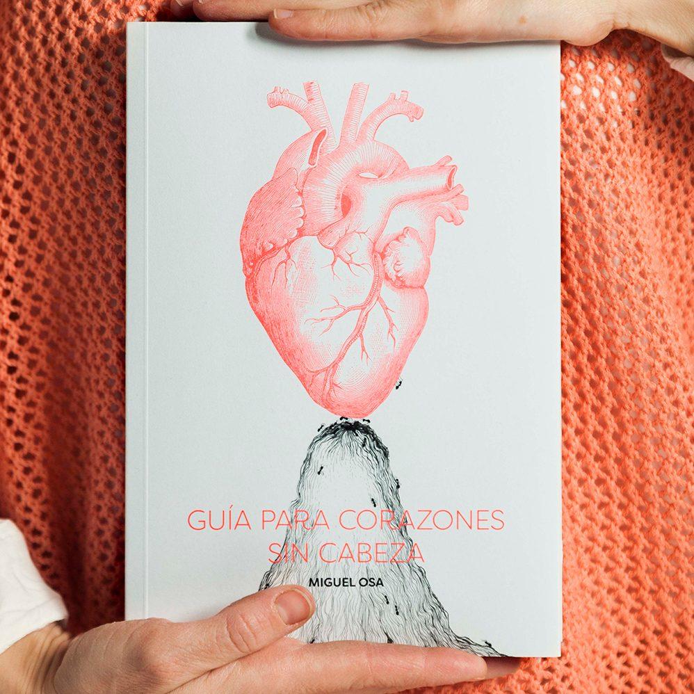 Ana Moyano, Miguel Osa, guia para corazones sin cabeza, poesia, ilustracion, musica